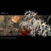 Play & Download Kroungrine by Bola | Napster