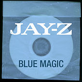 Blue Magic by JAY-Z