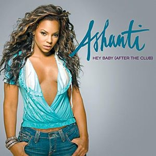 Play & Download Hey Baby (After The Club) by Ashanti | Napster