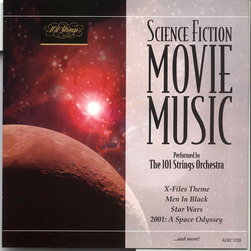Science Fiction Movie Music by 101 Strings Orchestra