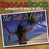 Play & Download The Tide Is High: A Tribute To Rock N' Roll by Various Artists | Napster