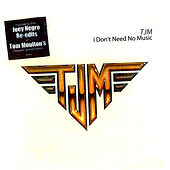 Play & Download I Don't Need No Music (Joey Negro's Uptown Edit / Tom Moulton's Original Mixes) by TJM | Napster