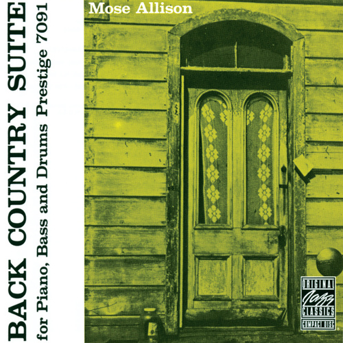 Play & Download Back Country Suite For Piano, Bass And Drums by Mose Allison | Napster