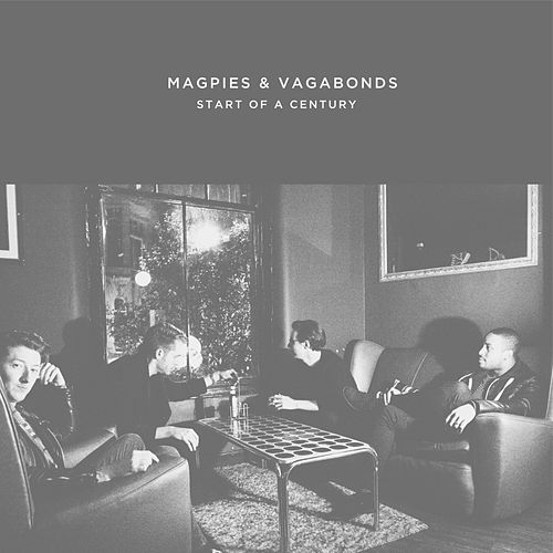 Start of a Century - Single by Magpies