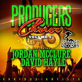 Producers Choice, Vol. 6 (Feat. Jordan McClure & David Hayle) by Various Artists