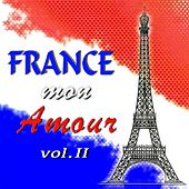 Play & Download France mon amour, Vol. 2 by Various Artists | Napster
