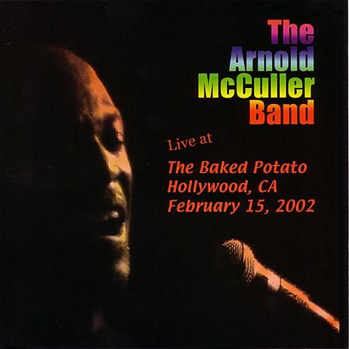 Live At The Baked Potato by Arnold McCuller