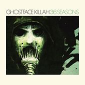 Play & Download 36 Seasons by Ghostface Killah | Napster