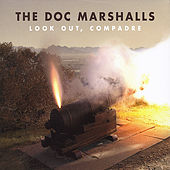 Play & Download Look Out, Compadre by The Doc Marshalls | Napster