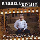Play & Download Pictures Can't Talk Back by Darrell Mccall | Napster