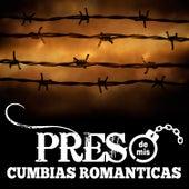 Preso de Mis Cumbias Románticas by Various Artists