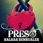 Preso de Mis Salsas Sensuales by Various Artists