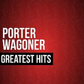 Porter Wagoner Greatest Hits by Porter Wagoner