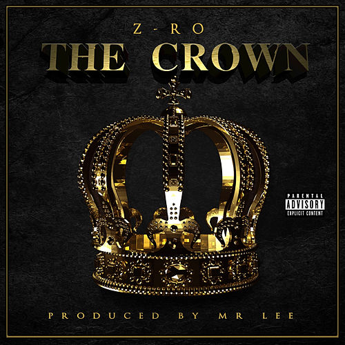 The Crown by Z-Ro