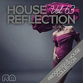 House Reflection - Progressive House Collection, Vol. 63 by Various Artists