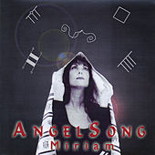 Angelsong by Miriam