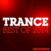 Play & Download Trance - Best Of 2014 - EP by Various Artists | Napster