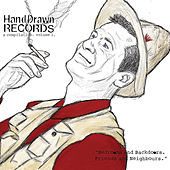 Hand Drawn Records. A Compilation., Vol. 1. (Bedrooms and Backdoors. Friends and Neighbours) by Various Artists