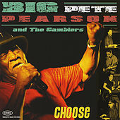 Play & Download Choose by Big Pete Pearson | Napster
