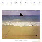 Play & Download Another Place by Hiroshima | Napster