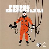Play & Download Future Electronica by Si Begg | Napster