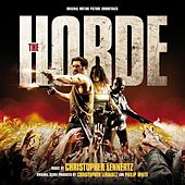 Play & Download The Horde (Original Motion Picture Soundtrack) by Christopher Lennertz | Napster