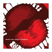 Play & Download Chatterbox by Wiser Time | Napster