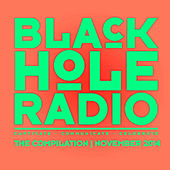 Play & Download Black Hole Radio November 2014 by Various Artists | Napster