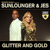 Play & Download Glitter and Gold by Roger Shah | Napster