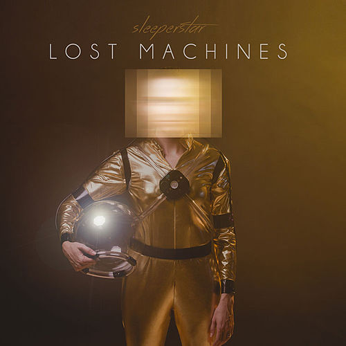 Play & Download Lost Machines by Sleeperstar | Napster