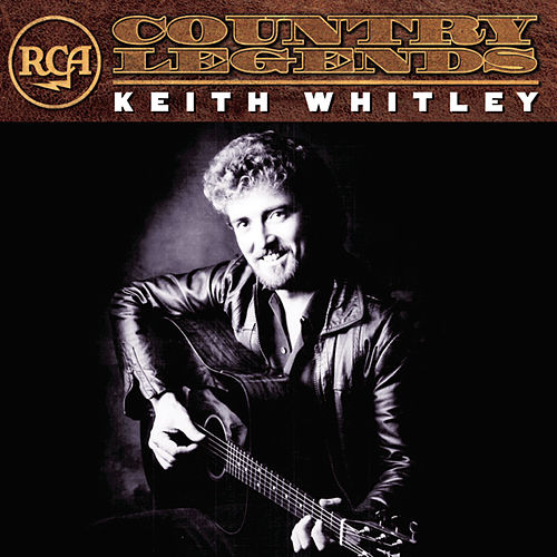 Play & Download RCA Country Legends by Keith Whitley | Napster
