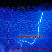 Play & Download Gromoviti by Various Artists | Napster