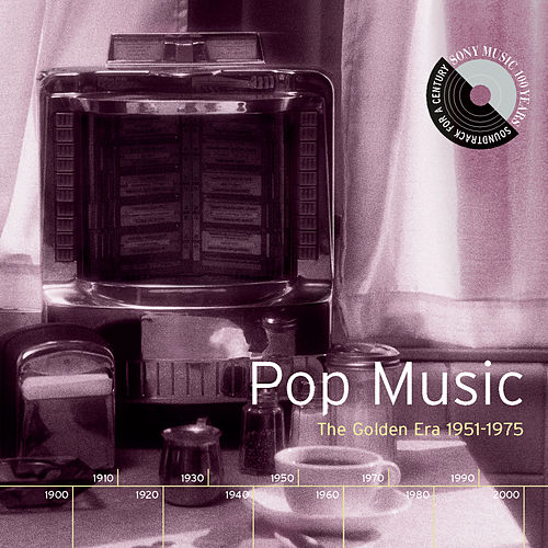Play & Download Pop Music: The Golden Era, 1951-1975 by Various Artists | Napster
