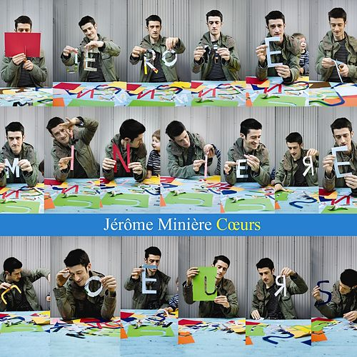 Play & Download Cœurs by Jérôme Minière | Napster