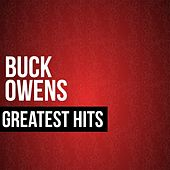 Play & Download Buck Owens Greatest Hits by Buck Owens | Napster