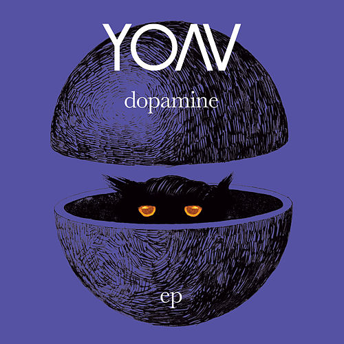 Play & Download Dopamine (EP) by Yoav | Napster