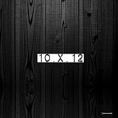 I Records Presents 10 X 12 Mixed by Huxley by Various Artists