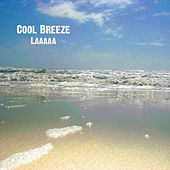 Laaaaa by Cool Breeze