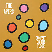 Play & Download Confetti On the Floor by The Apers | Napster