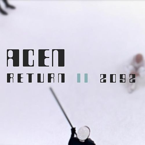 Play & Download Return II 2092 by Acen | Napster