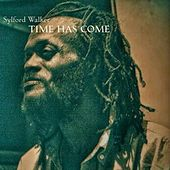 Play & Download Time Has Come by Sylford Walker | Napster