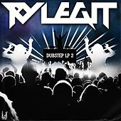 Play & Download Ry Legit Dubstep Lp 2 by Ry Legit | Napster