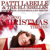 Playing Christmas Themes: Sleigh Bells, Jingle Bells & Bluebelles (Sleigh Bells, Jingle Bells & Bluebelles) van Patti LaBelle