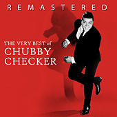 The Very Best of Chubby Checker by Chubby Checker
