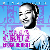 Play & Download Época de oro, Vol. 1 by Celia Cruz | Napster