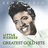 Play & Download Greatest Gold Hits by Little Richard | Napster