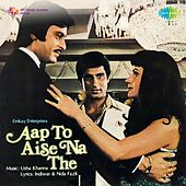 Aap to Aise Na The (Original Motion Picture Soundtrack) by Various Artists