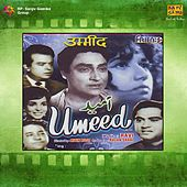 Umeed (Original Motion Picture Soundtrack) by Various Artists