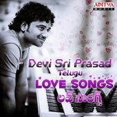 Devi Sri Prasad: Telugu Love Songs by Various Artists