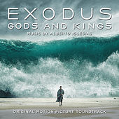 Exodus: Gods and Kings (Original Motion Picture Soundtrack) by Alberto Iglesias